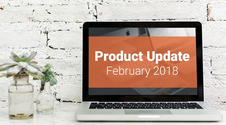 February-2018-Product-Update.jpg